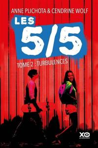 Les 5-5. Volume 2, Turbulences