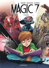 Magic 7. Volume 4, Vérités
