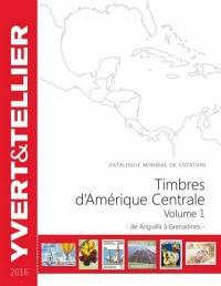 Catalogue Yvert et Tellier de timbres-poste. Volume 1, Amérique centrale