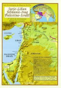 Syrie, Liban, Jordanie, Iraq, Palestine, Israël