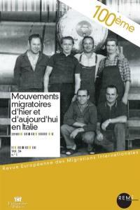 Revue européenne des migrations internationales-REMI. n° 34-1, Mouvements migratoires d'hier et d'aujourd'hui en Italie