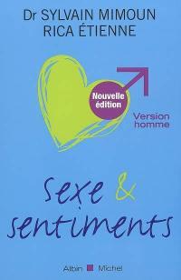 Sexe et sentiments : version homme
