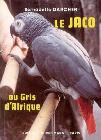 Le Jaco ou Gris d'Afrique