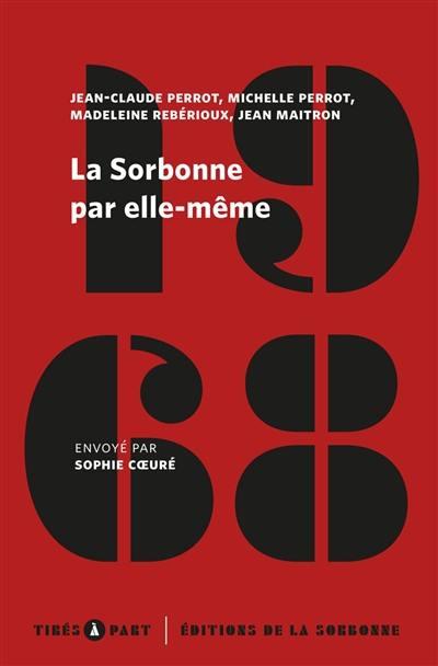 La Sorbonne par elle-même : mai-juin 1968