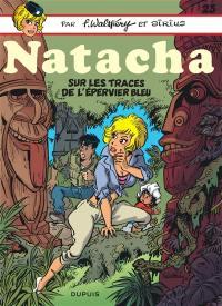 Natacha. Volume 23, Sur les traces de L'Epervier bleu