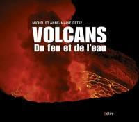 Volcans : du feu et de l'eau