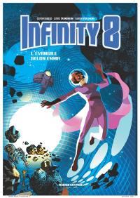 Infinity 8. Volume 3, L'Evangile selon Emma