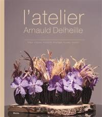 L'atelier Arnauld Delheille