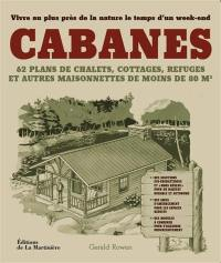 Cabanes : pour vivre au plus près de la nature