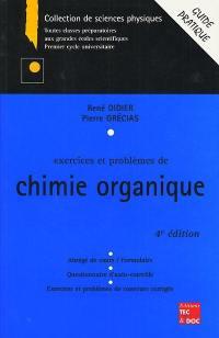 Exercices et problèmes de chimie organique