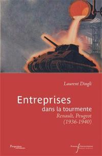 Entreprises dans la tourmente : Renault, Peugeot : 1936-1940