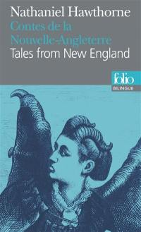 Contes de la Nouvelle-Angleterre = Tales from New England