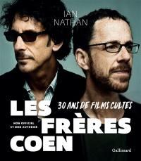 Les frères Coen : 30 ans de films cultes : non officiel et non autorisé
