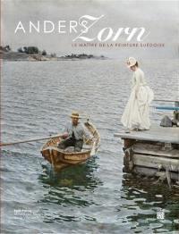 Anders Zorn : le maître de la peinture suédoise