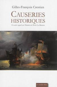 Causeries historiques : un autre regard sur l'histoire de l'île de la Réunion