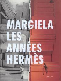 Margiela : les années Hermès