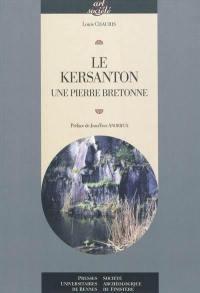 Le kersanton : une pierre bretonne