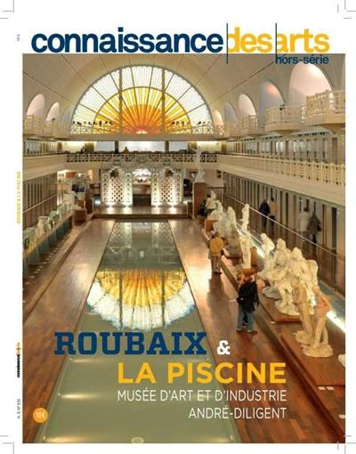 Roubaix et La Piscine