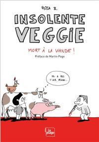 Insolente Veggie : mort à la viande !