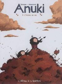 Anuki. Volume 7, L'arbre de vie