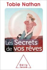 Les secrets de vos rêves