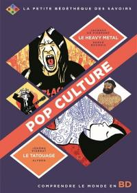 Pop culture : comprendre le monde en BD
