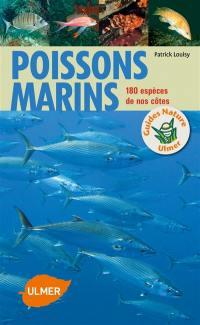 Poissons marins : 180 espèces de nos côtes