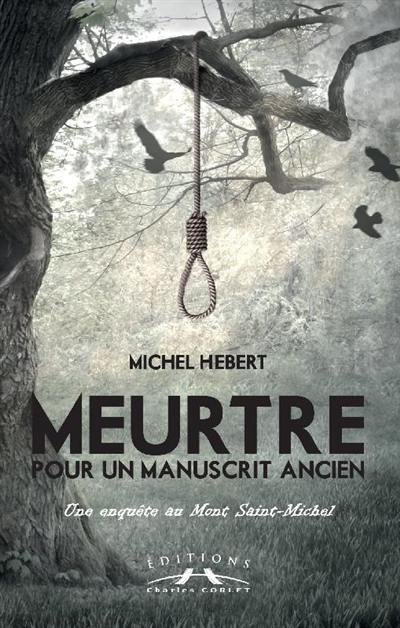 Une enquête au Mont-Saint-Michel, Meurtre pour un manuscrit ancien