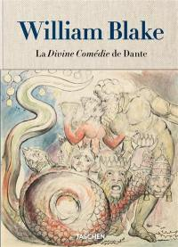 William Blake : La divine comédie de Dante