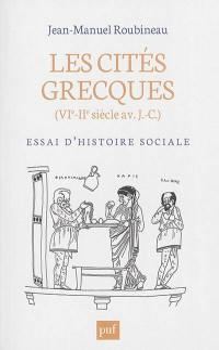 Les cités grecques : VIe-IIe siècle av. J.-C. : essai d'histoire sociale