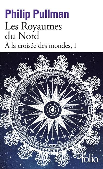 A la croisée des mondes, Les royaumes du Nord, Vol. 1