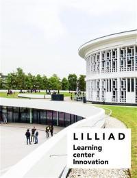 Lilliad, Learning center innovation