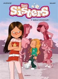 Les sisters. Volume 5, Quelle chouchoute !
