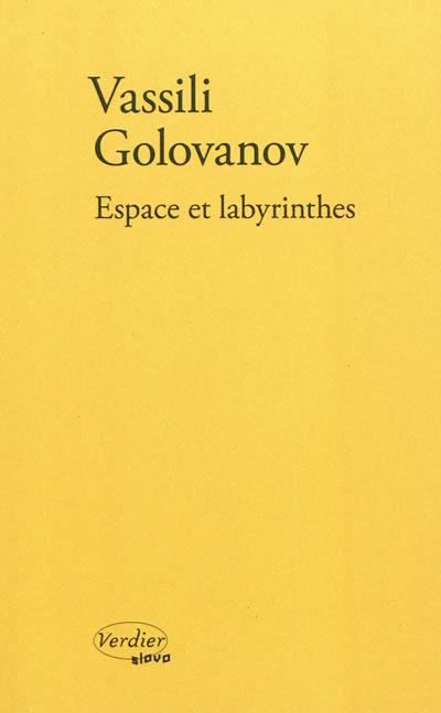Espace et labyrinthes : récits