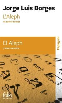 L'Aleph : et autres contes = El Aleph : y otros cuentos