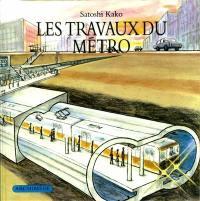 Les travaux du métro