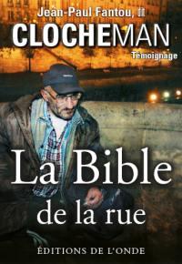 La bible de la rue : témoignage