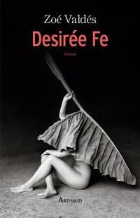 Desirée Fe ou L'innocente pornographe