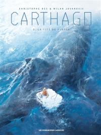 Carthago. Volume 5, La cité de Platon