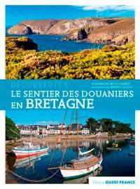 Le sentier des douaniers en Bretagne