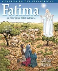 Fatima : le jour où le soleil dansa...