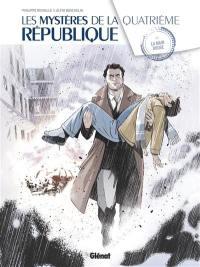 Les mystères de la quatrième République. Volume 4, La Main rouge