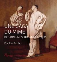 Une saga du mime : des origines aux années 1970