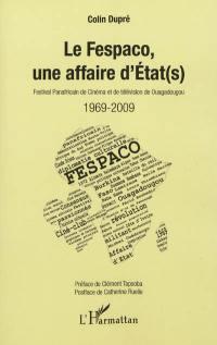 Le Fespaco, une affaire d'Etat(s) : 1969-2009