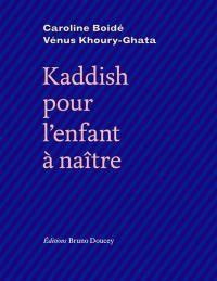 Kaddish pour l'enfant à naître