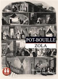 Oeuvres complètes, Les Rougon-Macquart : histoire naturelle et sociale d'une famille sous le Second Empire. Volume 10, Pot-bouille
