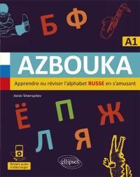 Azbouka, apprendre ou réviser l'alphabet russe en s'amusant : A1