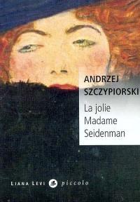 La jolie madame Seidenman