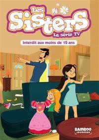 Les sisters : la série TV. Volume 5, Interdit aux moins de 12 ans