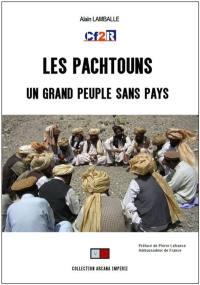 Les Pachtouns, un grand peuple sans pays
